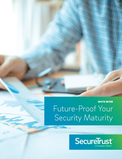 2021 Security Maturity White Paper | Future Proof Your Security Maturity | How Do We Define Security Maturity?