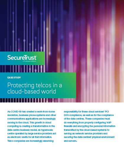 Protecting Telcos in a Cloud-Based World - SecureTrust Case Study